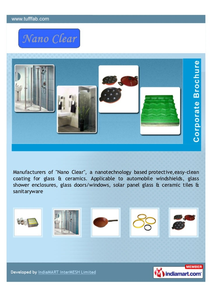 "Manufacturers of ""Nano Clear"", a nanotechnology based protective,easy-cleancoating for glass & ceramics. Applicable to aut..."