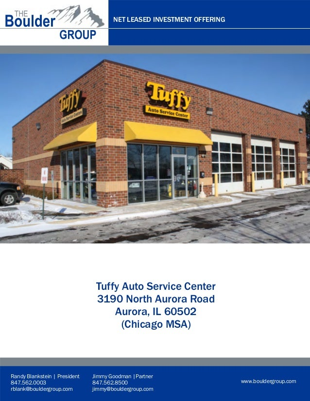 NET LEASED INVESTMENT OFFERING  Representative Rendering  Tuffy Auto Service Center 3190 North Aurora Road Aurora, IL 6050...