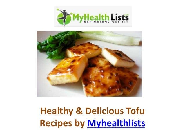 Healthy & Delicious Tofu Recipes by Myhealthlists
