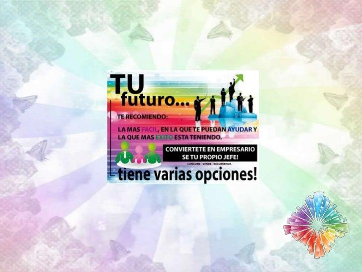 Tu Futuro… tiene varias opciones!      Conviértete en empresario          Se tu propio jefe.        LE. Héctor Hernández
