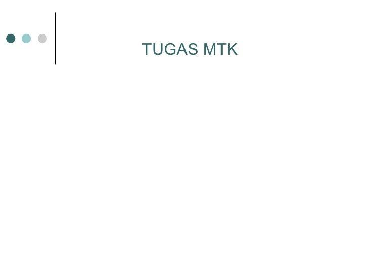 TUGAS MTK
