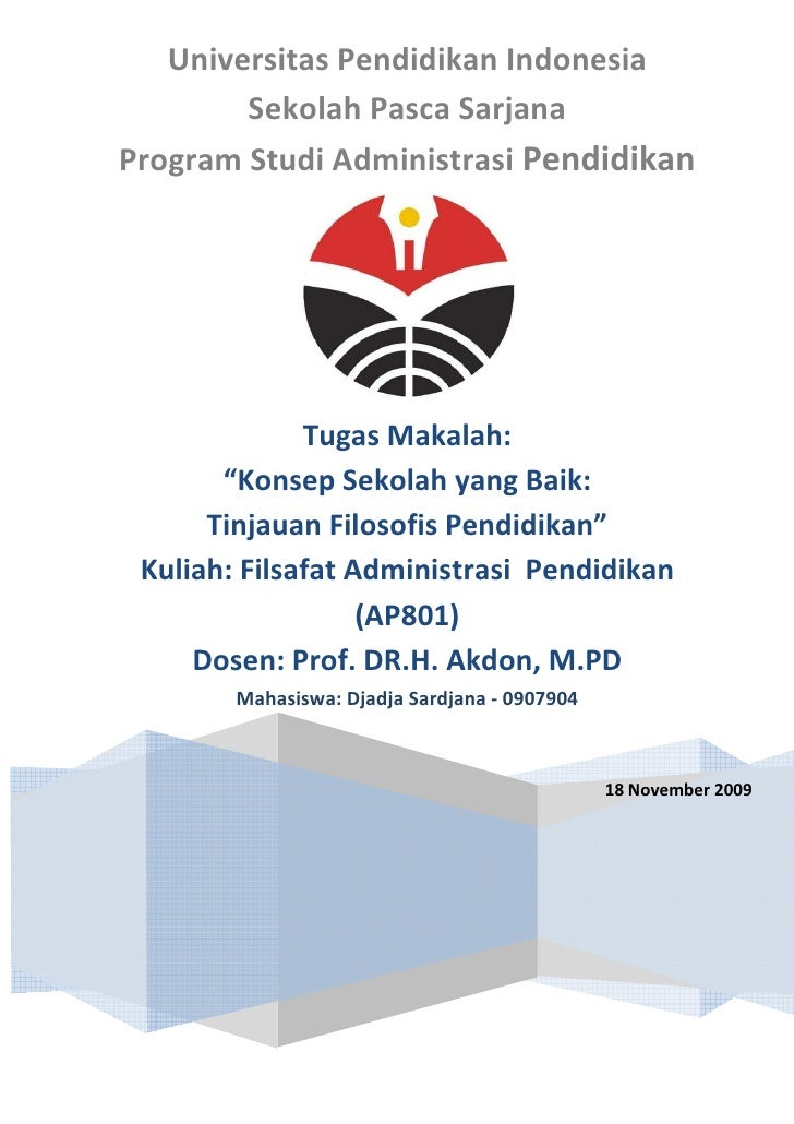 Universitas Pendidikan Indonesia         Sekolah Pasca Sarjana Program Studi Administrasi Pendidikan                   Tug...