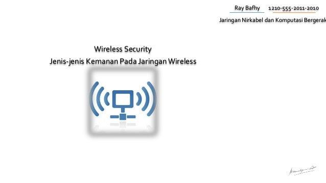 Tugas 2 jaringan nirkabel dan komputasi bergerak ray bafhy 1210 555 2011 2010 wireless security jenis jenis kemanan pada ccuart Choice Image