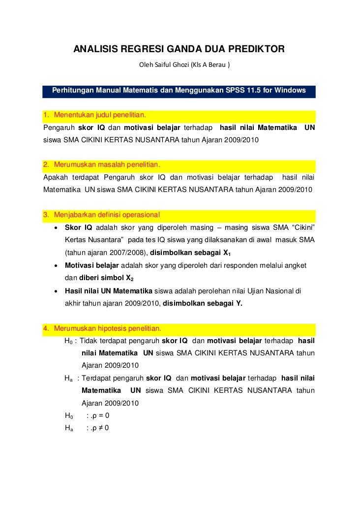 ANALISIS REGRESI GANDA DUA PREDIKTOR                                Oleh Saiful Ghozi (Kls A Berau )  Perhitungan Manual M...