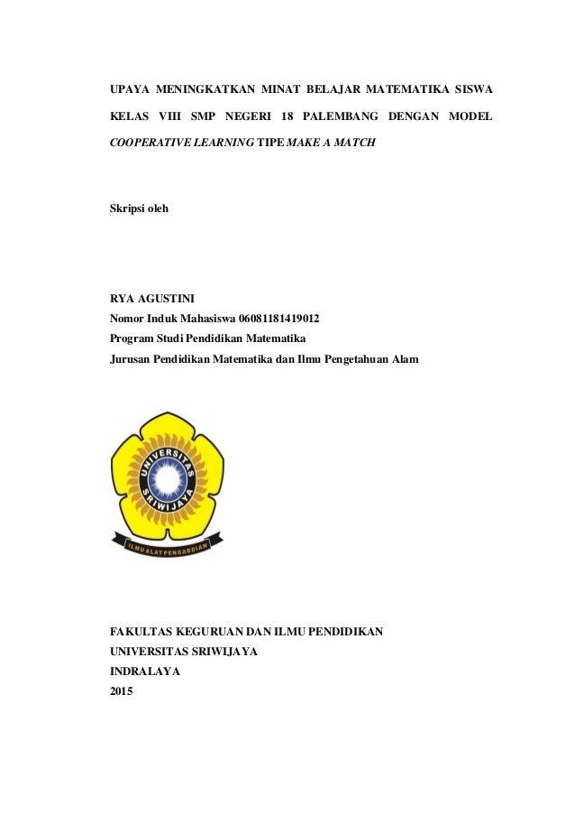 UPAYA MENINGKATKAN MINAT BELAJAR MATEMATIKA SISWA KELAS VIII SMP NEGERI 18 PALEMBANG DENGAN MODEL COOPERATIVE LEARNING TIP...
