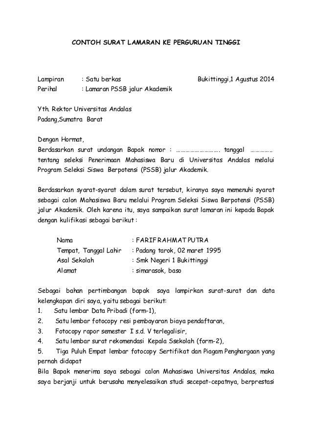 CONTOH SURAT LAMARAN KE PERGURUAN TINGGI  Lampiran : Satu berkas Bukittinggi,1 Agustus 2014  Perihal : Lamaran PSSB jalur ...