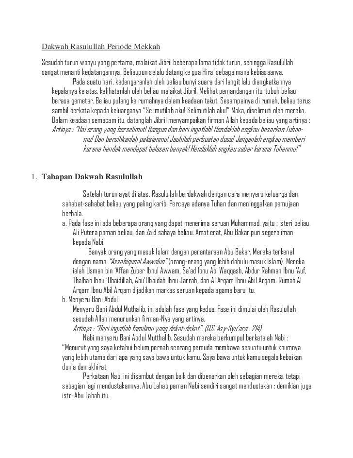 Dakwah Rasulullah Periode Mekkah  Sesudah turun wahyu yang pertama, malaikat Jibril beberapa lama tidak turun, sehingga Ra...