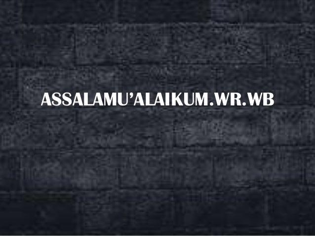 ASSALAMU'ALAIKUM.WR.WB
