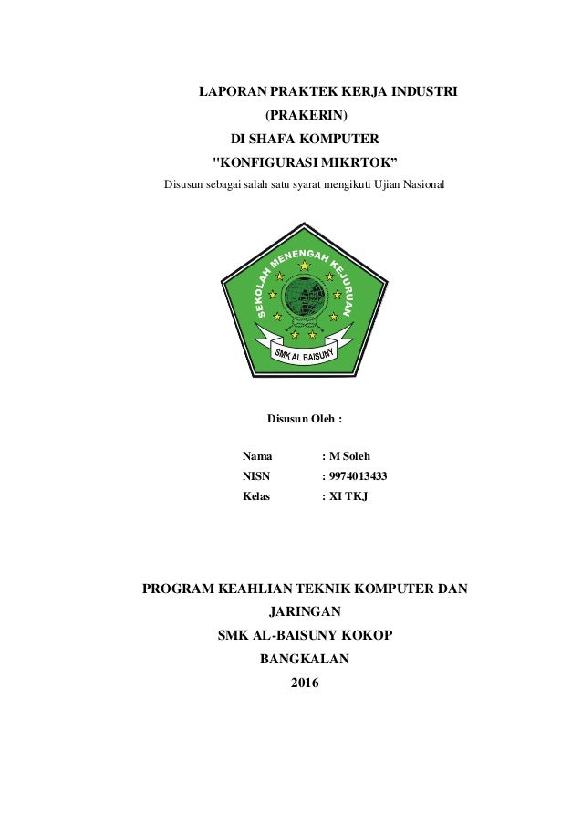 Laporan Praktek Kerja Industri Prakerin Smk Al Baisuny 2015 2016 M