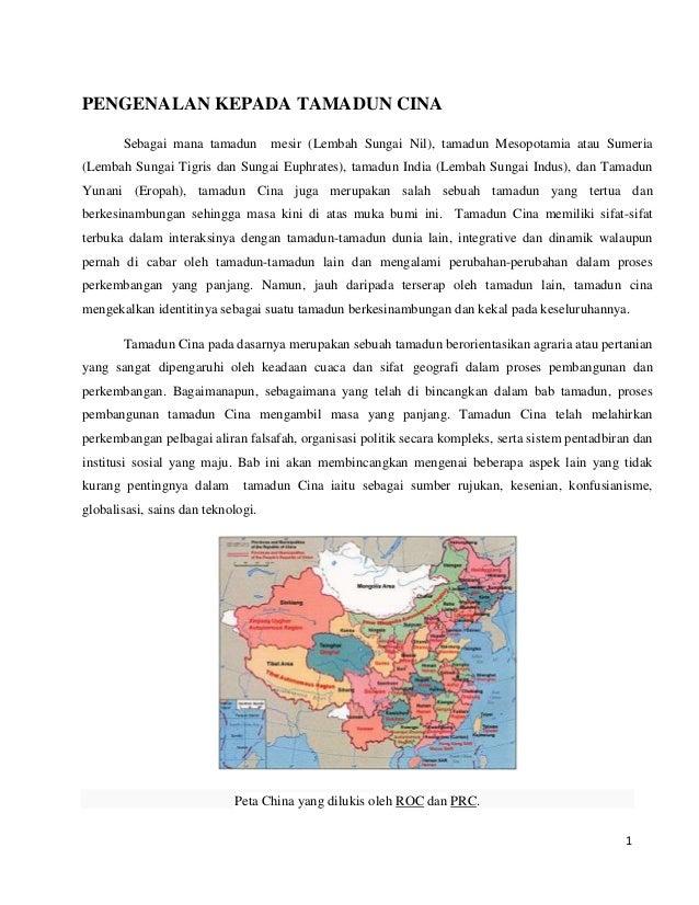 PENGENALAN KEPADA TAMADUN CINA Sebagai mana tamadun  mesir (Lembah Sungai Nil), tamadun Mesopotamia atau Sumeria  (Lembah ...