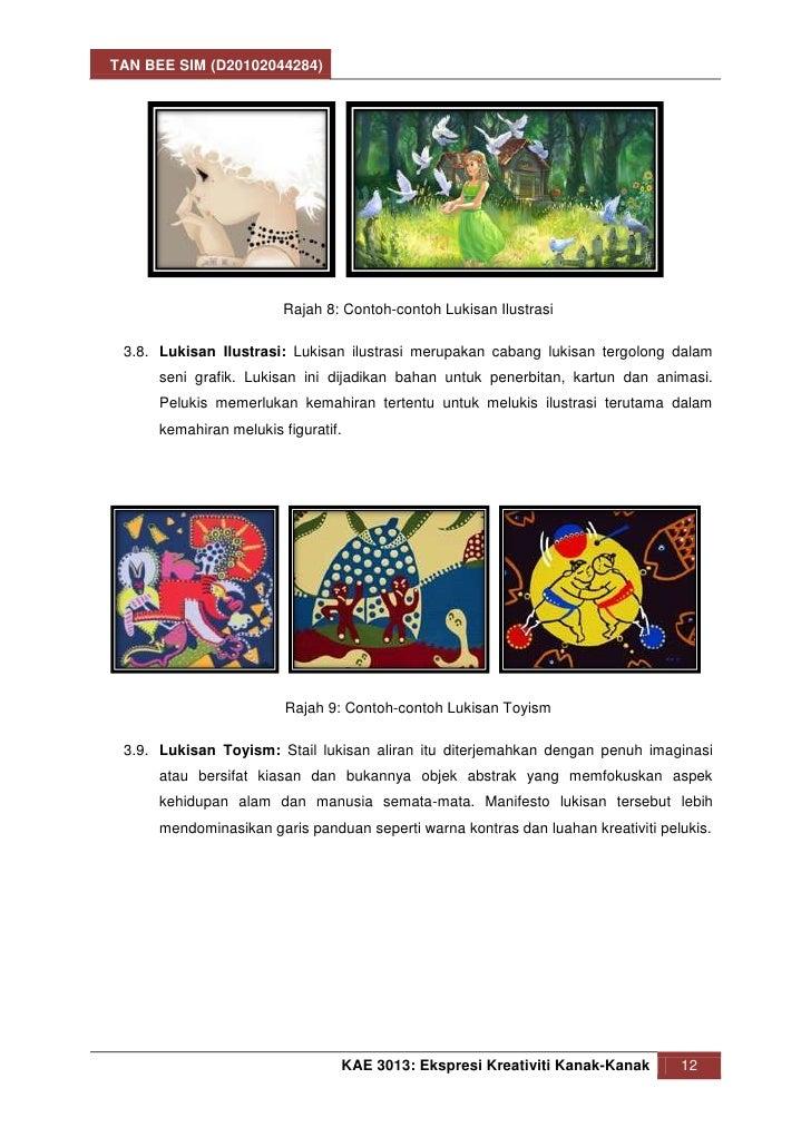 TAN BEE SIM (D20102044284)                         Rajah 8: Contoh-contoh Lukisan Ilustrasi 3.8. Lukisan Ilustrasi: Lukisa...