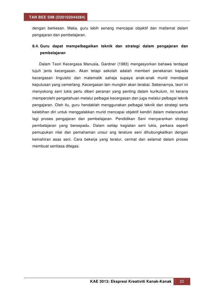 TAN BEE SIM (D20102044284) dengan berkesan. Maka, guru lebih senang mencapai objektif dan matlamat dalam pengajaran dan pe...