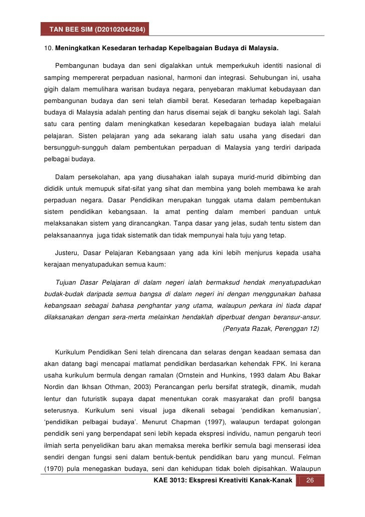 TAN BEE SIM (D20102044284)10. Meningkatkan Kesedaran terhadap Kepelbagaian Budaya di Malaysia.   Pembangunan budaya dan se...