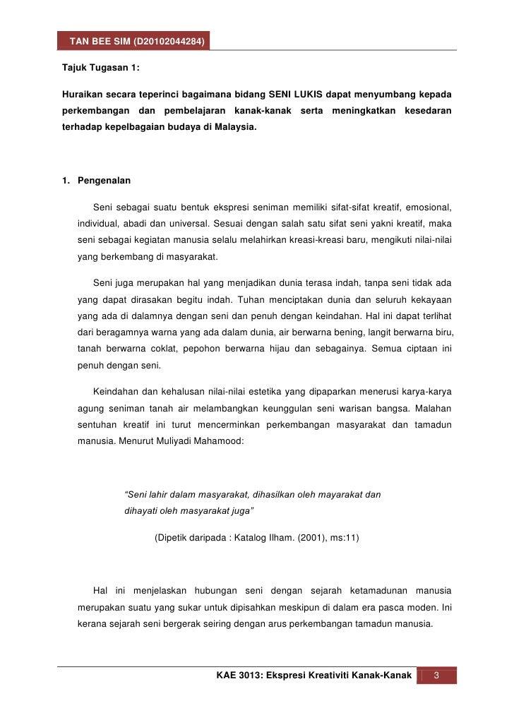 TAN BEE SIM (D20102044284)Tajuk Tugasan 1:Huraikan secara teperinci bagaimana bidang SENI LUKIS dapat menyumbang kepadaper...