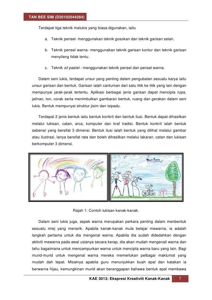 TAN BEE SIM (D20102044284)    Terdapat tiga teknik melukis yang biasa digunakan, iaitu        a. Teknik pensel- menggunaka...