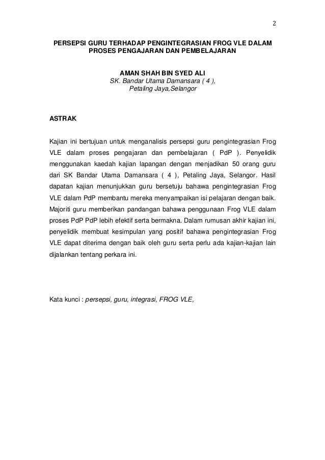 2 PERSEPSI GURU TERHADAP PENGINTEGRASIAN FROG VLE DALAM PROSES PENGAJARAN DAN PEMBELAJARAN  AMAN SHAH BIN SYED ALI SK. Ban...
