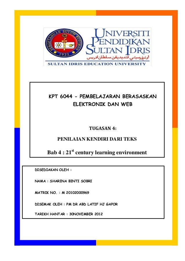KPT 6044 - PEMBELAJARAN BERASASKAN                    ELEKTRONIK DAN WEB                          TUGASAN 4:          PENI...