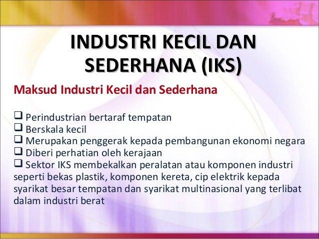 Definisi Industri Kecil Dan Sederhana