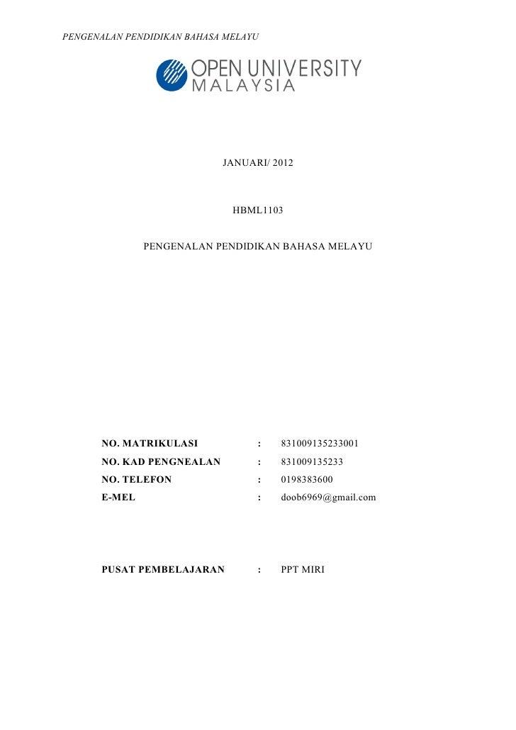 PENGENALAN PENDIDIKAN BAHASA MELAYU                            JANUARI/ 2012                              HBML1103        ...