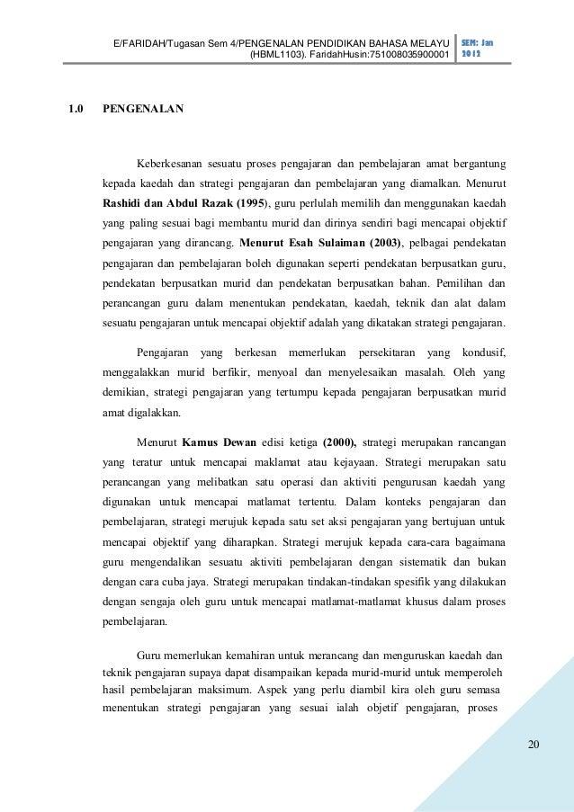 E/FARIDAH/Tugasan Sem 4/PENGENALAN PENDIDIKAN BAHASA MELAYU               SEM: Jan                                  (HBML1...