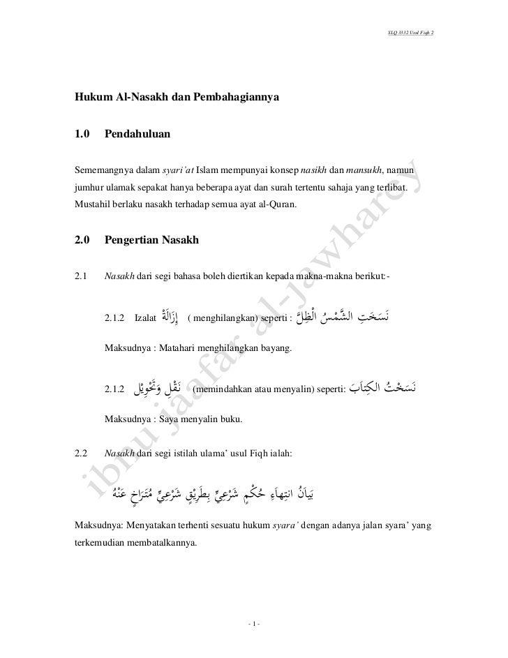 SLQ 3332 Usul Fiqh 2Hukum Al-Nasakh dan Pembahagiannya1.0    PendahuluanSememangnya dalam syari'at Islam mempunyai konsep ...