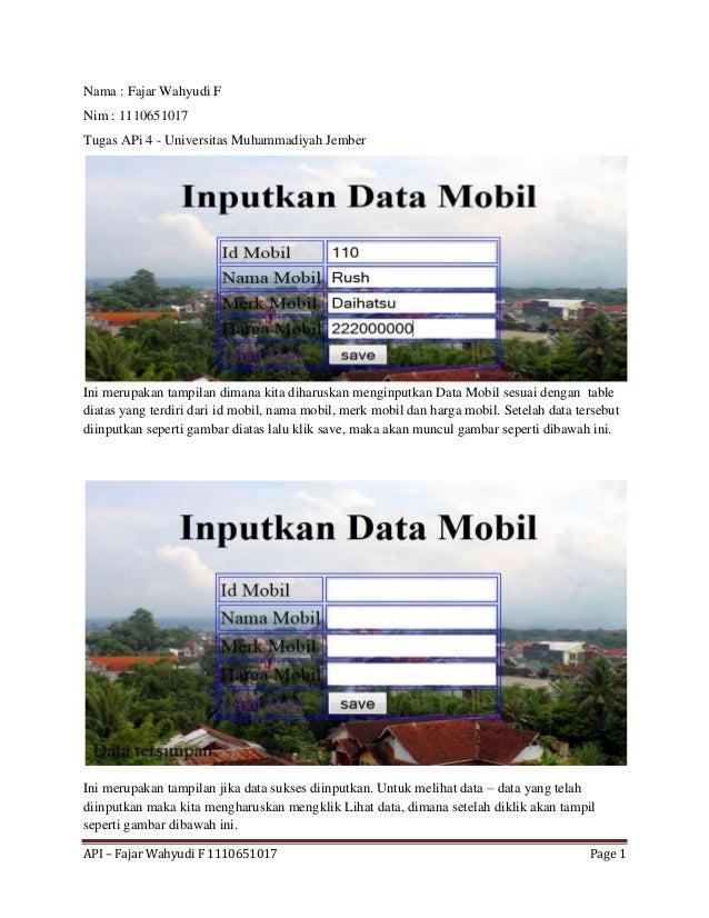 API – Fajar Wahyudi F 1110651017 Page 1 Nama : Fajar Wahyudi F Nim : 1110651017 Tugas APi 4 - Universitas Muhammadiyah Jem...