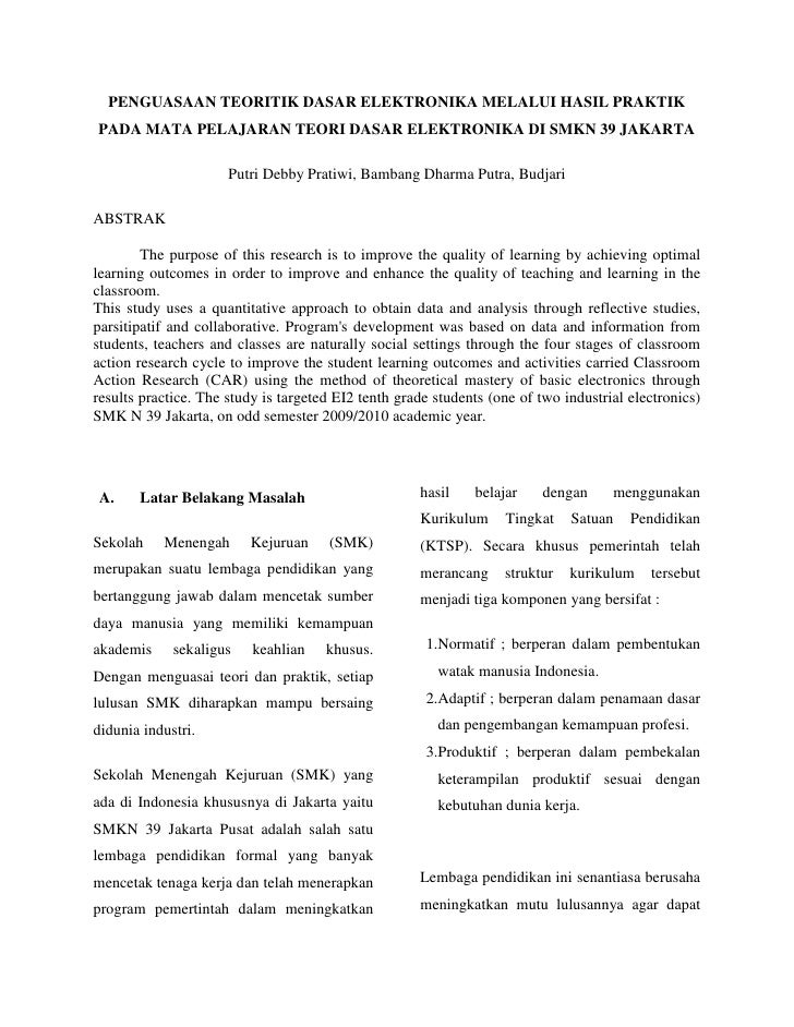 PENGUASAAN TEORITIK DASAR ELEKTRONIKA MELALUI HASIL PRAKTIK PADA MATA PELAJARAN TEORI DASAR ELEKTRONIKA DI SMKN 39 JAKARTA...