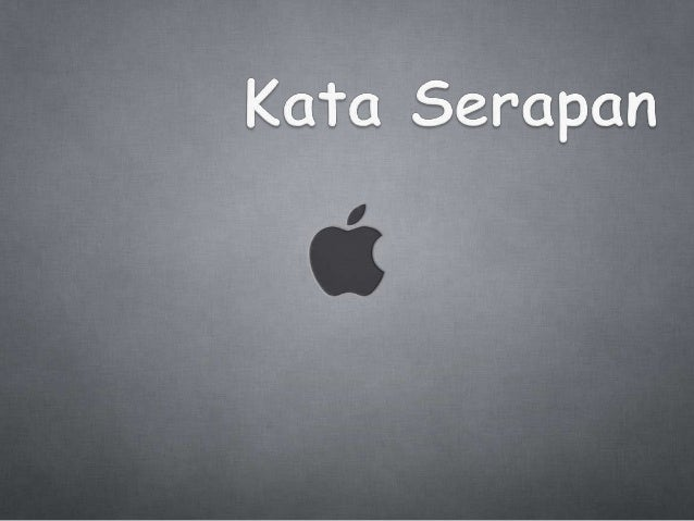 ungkapan,peribahasa,kata baku kata serapanTugas bahasa indonesia