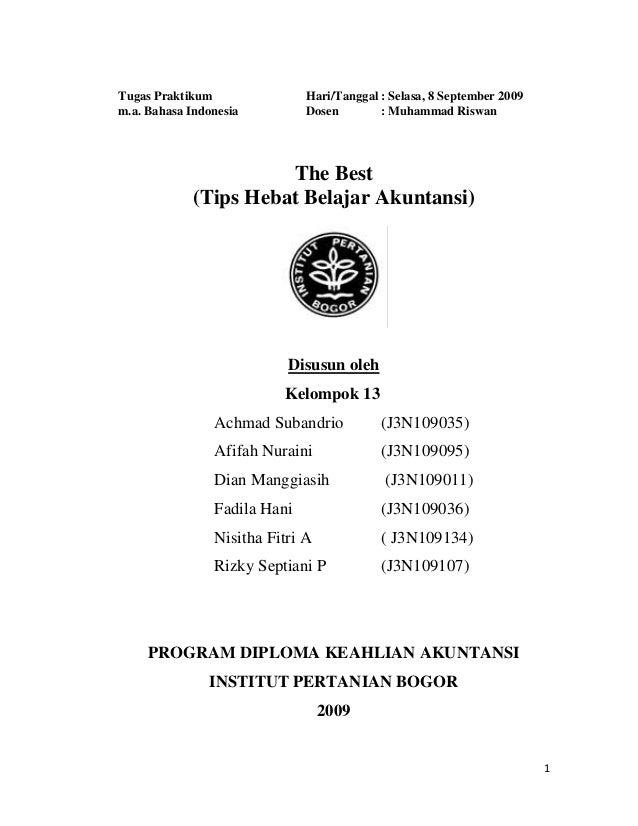 Tugas Praktikum m.a. Bahasa Indonesia  Hari/Tanggal : Selasa, 8 September 2009 Dosen : Muhammad Riswan  The Best (Tips Heb...
