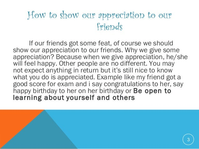how to show our appreciation to my friend