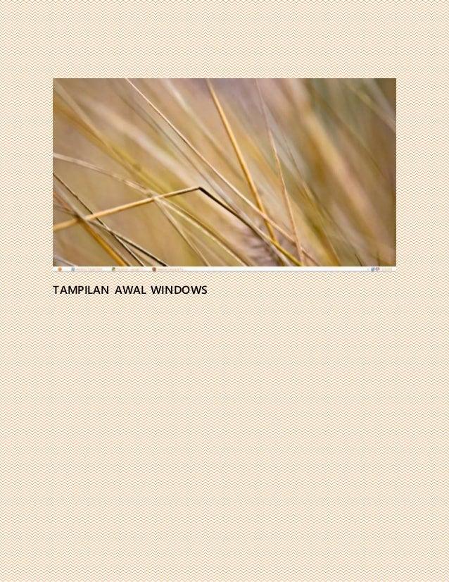 TAMPILAN AWAL WINDOWS