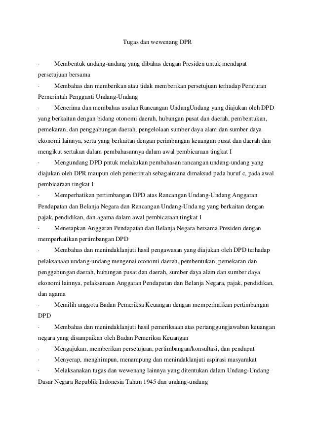 Tugas dan wewenang DPR · Membentuk undang-undang yang dibahas dengan Presiden untuk mendapat persetujuan bersama · Membaha...