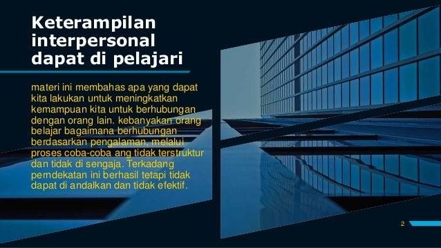 Tugas developing interpersonal skills a micro skills approach-b-dimas candra pratama-4520210087 Slide 2