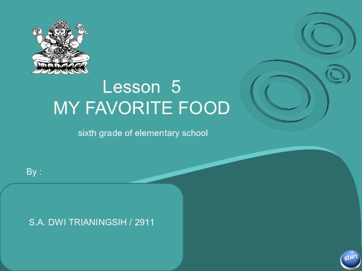 Lesson 5 MY FAVORITE FOOD sixth grade of elementary school Subtitle ...