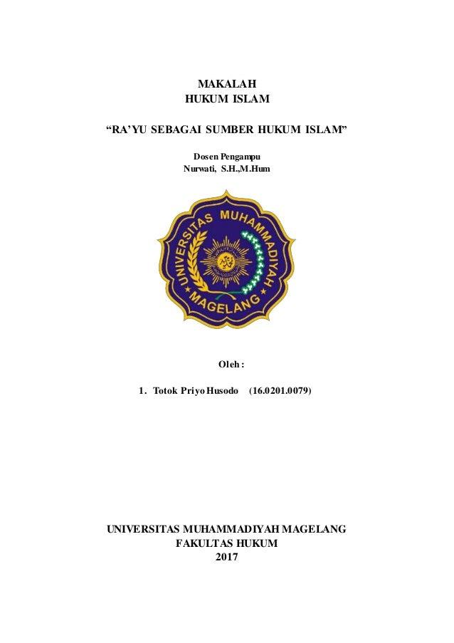 Makalah Hukum Islam Ra Yu Sebagai Sumber Hukum Islam