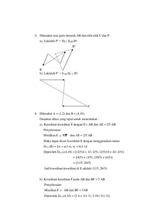 """4. Diketahui ruas garis berarah AB dan titik-titik C dan P. a). Lukislah P' = DC.2 SAB (P) B"""" B b). Lukislah P' = SAB DC.2..."""