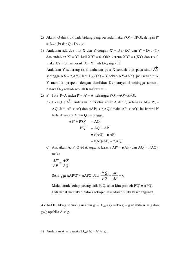 2) Jika P, Q dua titik pada bidang yang berbeda maka P'Q' = r(PQ), dengan P' = DA.r' (P) dan Q' = DA.r' (Y) 1) Andaikan ad...