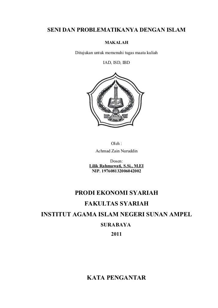 SENI DAN PROBLEMATIKANYA DENGAN ISLAM                       MAKALAH        Ditujukan untuk memenuhi tugas maata kuliah    ...