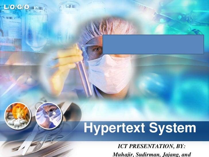 Hypertext System<br />ICT PRESENTATION, BY:<br />Muhajir, Sudirman, Jajang, and Abdurahman<br />
