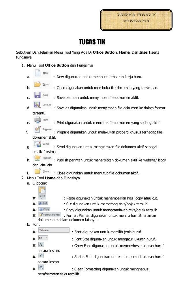 TUGAS TIKSebutkan Dan Jelaskan Menu Tool Yang Ada Di Office Button, Home, Dan Insert sertafungsinya.1. Menu Tool Office Bu...