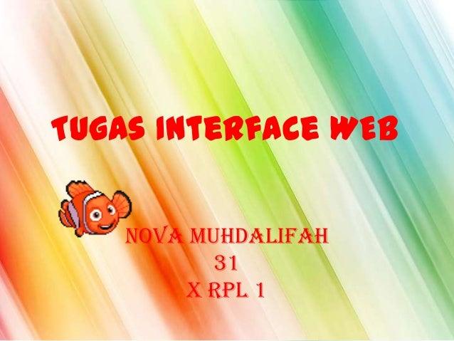Tugas Interface WEBNova Muhdalifah31X RPL 1