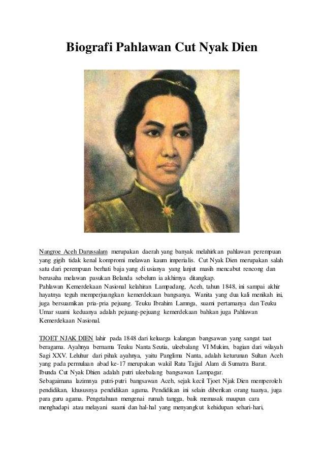 Contoh Biografi Cut Nyak Dien Buah Toh