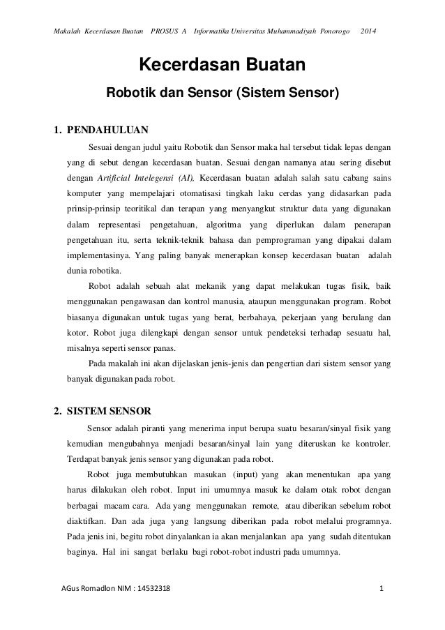 Makalah Kecerdasan Buatan PROSUS A Informatika Universitas Muhammadiyah Ponorogo 2014  AGus Romadlon NIM : 14532318 1  Kec...