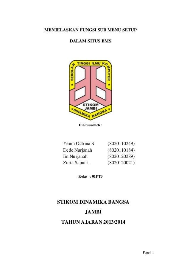 MENJELASKAN FUNGSI SUB MENU SETUP DALAM SITUS EMS  Di SusunOleh :  Yenni Octrina S Dede Nurjanah Iin Nurjanah Zuria Saputr...