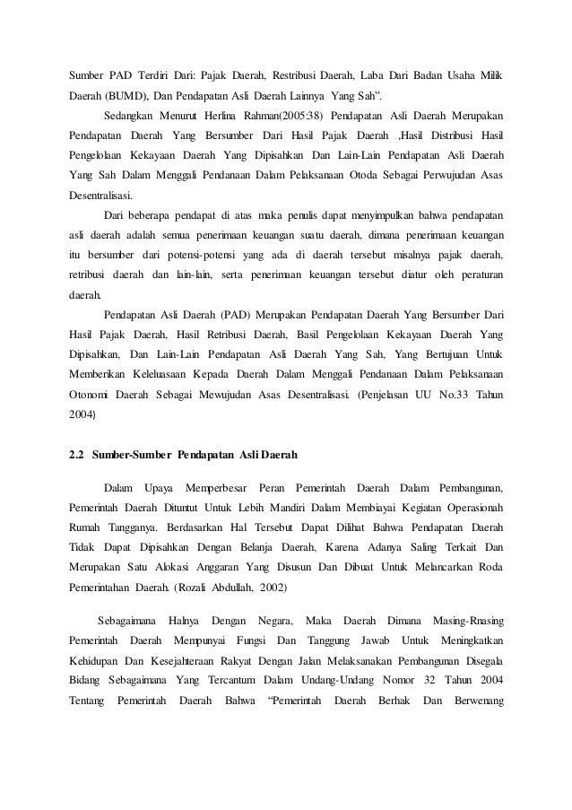 Sumber PAD Terdiri Dari: Pajak Daerah, Restribusi Daerah, Laba Dari Badan Usaha Milik  Daerah (BUMD), Dan Pendapatan Asli ...