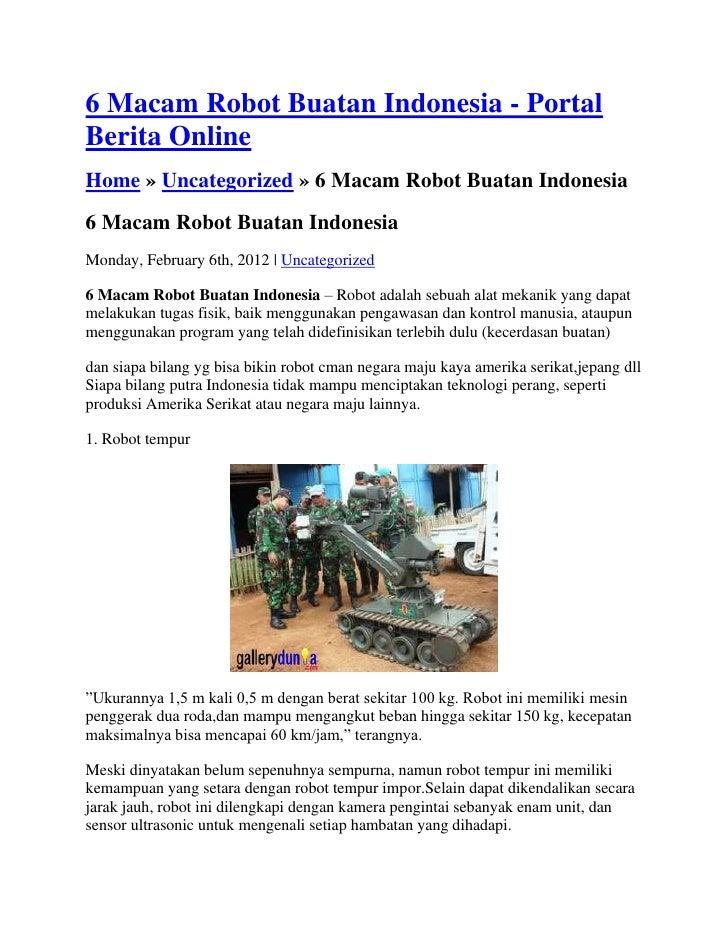 6 Macam Robot Buatan Indonesia - PortalBerita OnlineHome » Uncategorized » 6 Macam Robot Buatan Indonesia6 Macam Robot Bua...