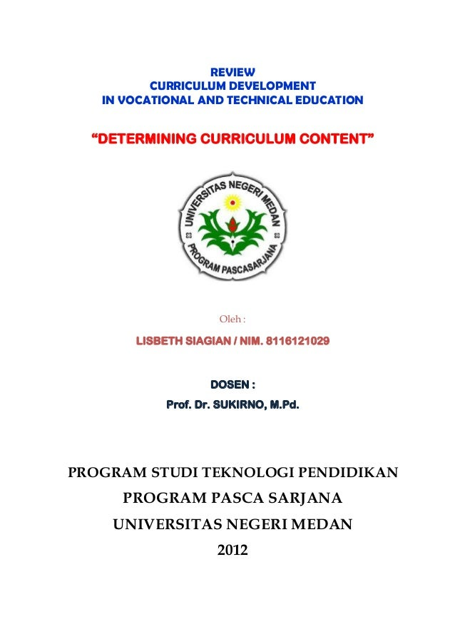 """REVIEW          CURRICULUM DEVELOPMENT   IN VOCATIONAL AND TECHNICAL EDUCATION  """"DETERMINING CURRICULUM CONTENT""""          ..."""