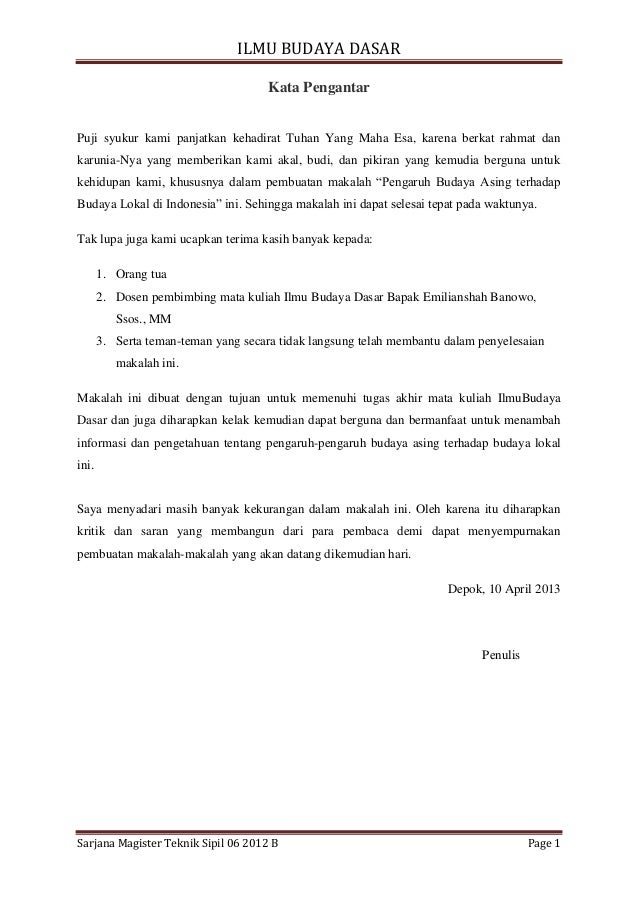 ILMU BUDAYA DASAR Sarjana Magister Teknik Sipil 06 2012 B Page 1 Kata Pengantar Puji syukur kami panjatkan kehadirat Tuhan...