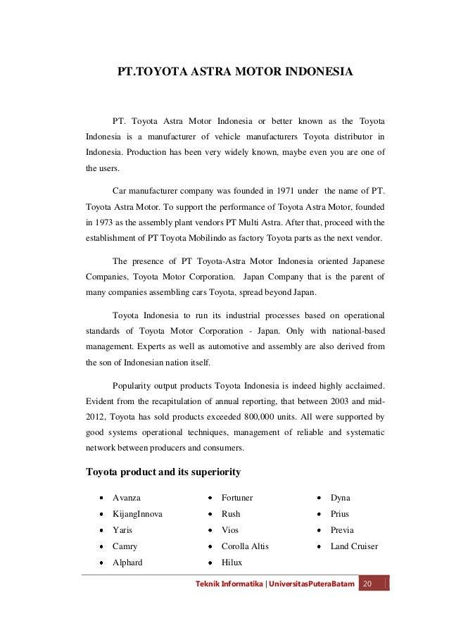 Teknik Informatika   UniversitasPuteraBatam 22 company was founded by Kiichiro Toyoda in 1937. The company focuses on the ...