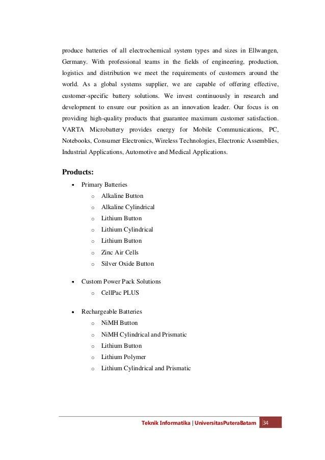 Teknik Informatika   UniversitasPuteraBatam 36 BIBLIOGRAPHY http://www.varta-microbattery.com/en/about-us/at-a-glance.html...